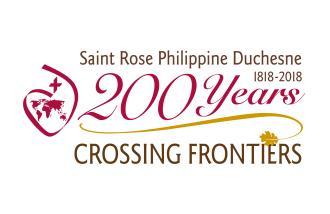 Saint Rose Philippine Duchesne: 200 Years