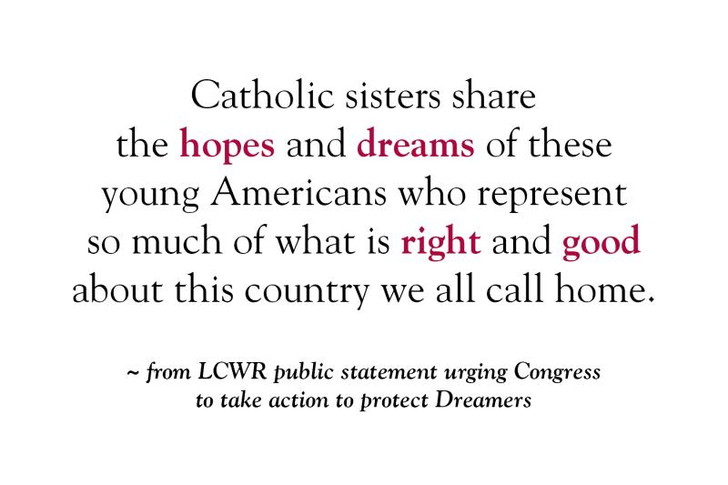 LCWR Urges Action to Protect Dreamers